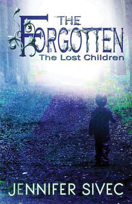The Forgotten (The Lost Children #1)