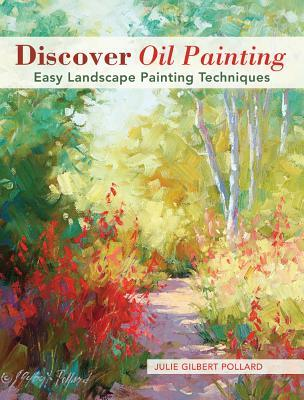 Discover Oil Painting: Easy Landscape Painting Techniques