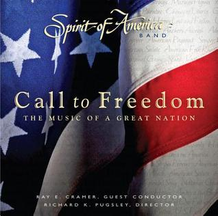 Call to Freedom: The Music of a Great Nation