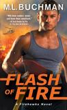 Flash of Fire by M.L. Buchman