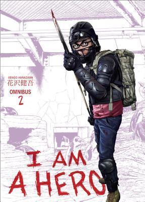 I Am a Hero Omnibus, Volume 2 (I am a Hero Omnibus, #2)