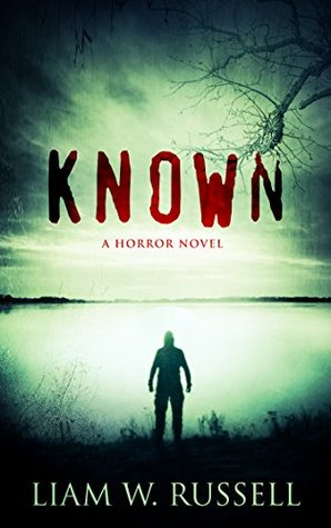 Known: A Horror Novel