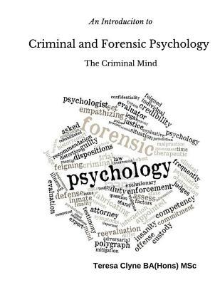 An Introduction to Criminal and Forensic Psychology: The Criminal Mind