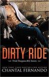 Dirty Ride by Chantal Fernando