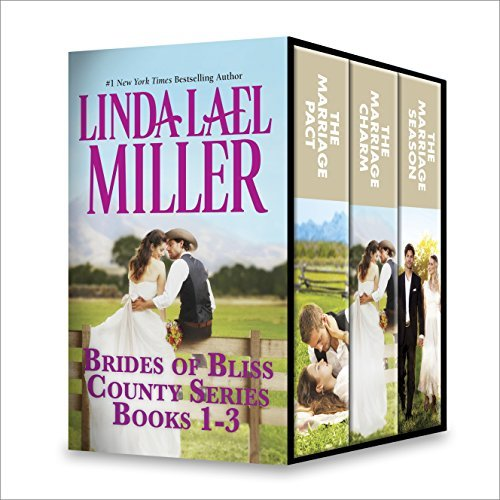 Brides of Bliss County Series Books 1-3: The Marriage Pact\The Marriage Charm\The Marriage Season