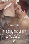 Mending the Rift by Chris T. Kat