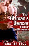 The Hitman's Dancer (Snake Eyes, #2)
