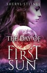 The Day of First Sun (Wizard Hall Chronicles, #1)