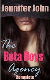 The Beta Boys Agency (Complete): A Femdom, Females in Control Erotic Fantasy Romance