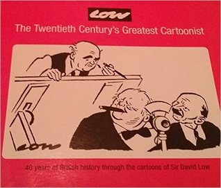 Low!: The Twentieth Century's Greatest Cartoonist
