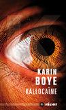 Kallocaïne by Karin Boye