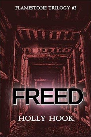 Freed (Flamestone Trilogy, #3)