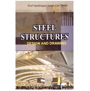 Steel Structures: Design And Drawing