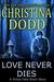 Love Never Dies (Virtue Falls, #2.5)