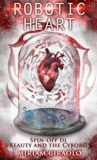Robotic Heart by Miriam Ciraolo