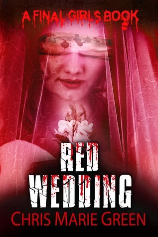 Red Wedding (A Final Girls Book, #2)