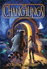 The Changelings (Changelings, #1)