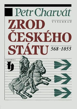 Zrod českého státu. 568 - 1055