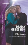 Deadly Obsession by Elle James