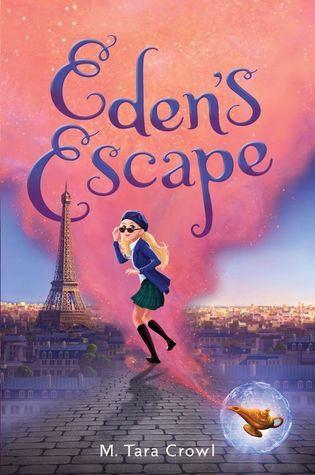 Eden's Escape by M. Tara Crowl