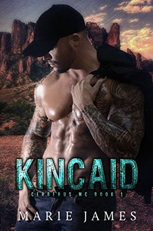 Kincaid (Cerberus MC, #1)