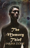 The Memory Thief (The Memory Thief #1)