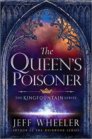 The Queen's Poisoner (Kingfountain, #1)