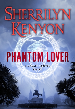 Phantom Lover by Sherrilyn Kenyon