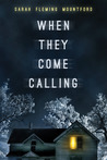 When They Come Calling by Sarah Fleming Mountford