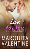 Live for You (Boys of the South, #1)