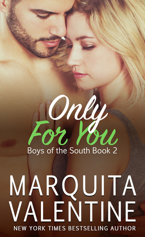Only for You (Boys of the South, #2)