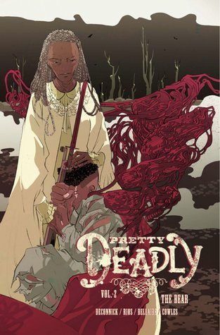 Pretty Deadly, Vol. 2: The Bear