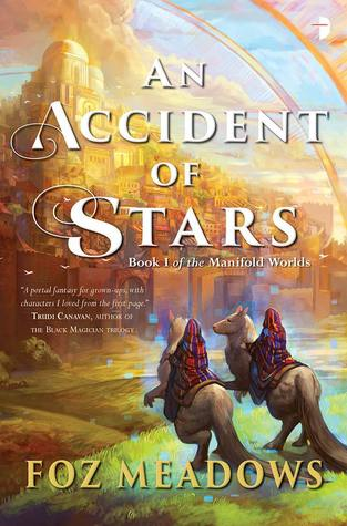 An Accident of Stars (Manifold Worlds, #1)