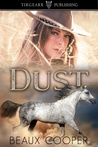 Dust by Beaux Cooper