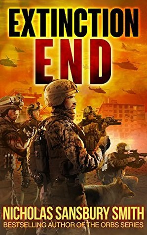 Extinction End by Nicholas Sansbury Smith