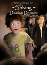 Solving Damian Dermite