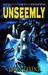 Unseemly by Jason Parent