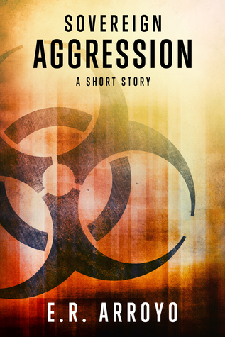 Sovereign: Aggression (Antius Ascending Series, #0.2)
