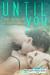 Until You by Heather Dahlgren