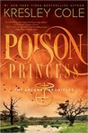 Poison Princess (The Arcana Chronicles, #1)