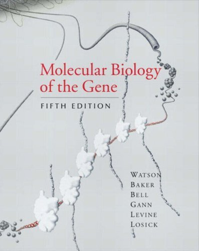 Molecular Biology of the Gene: AND Essential Genes