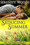 Seducing Summer (The Four Seasons #1)