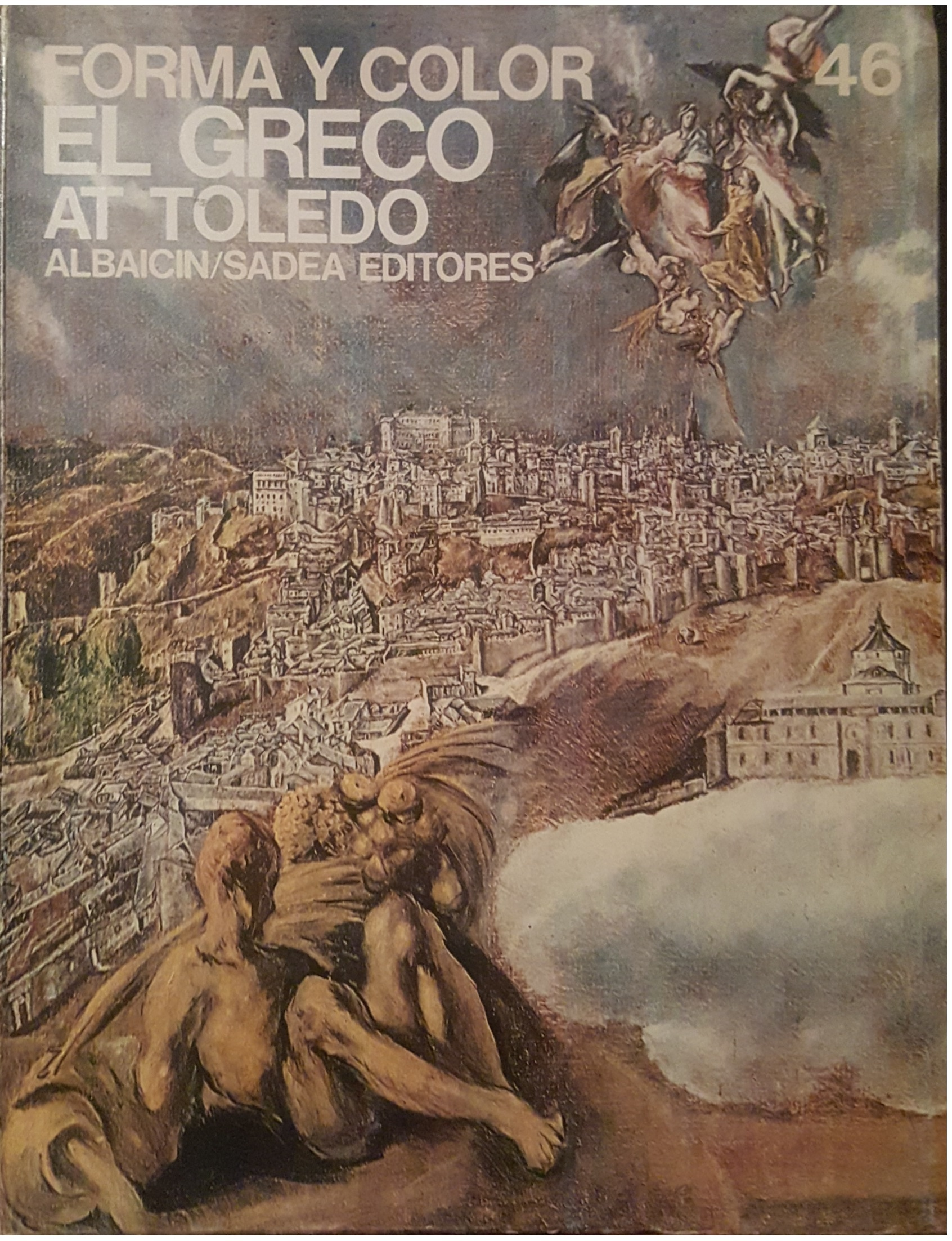 Form and Colour - The Great Cycles of Art: El Greco At Toledo