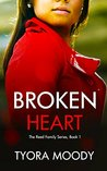 Broken Heart by Tyora Moody