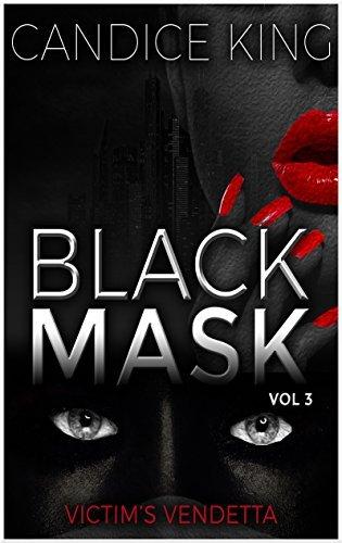 Victim's Vendetta: Black Mask, Volume 3 (Suspenseful Romance Books, Spicy Romance Novels)