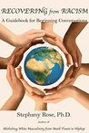 Recovering From Racism: A Guidebook to Beginning Conversations