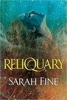Reliquary (Reliquary, #1)