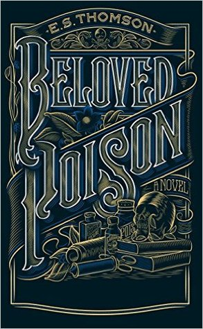 Ebook Beloved Poison by E.S. Thomson DOC!