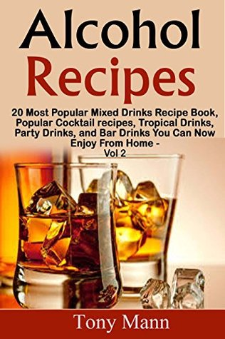 Alcohol Recipes 20 Tropical Drinks Recipe Book Popular Cocktail