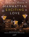 Manhattan Exciting Love by Cristina Prada